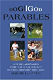 DOG//GOD Parables, Margie Clutter, 0595295568