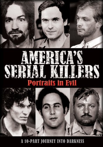 America's Serial Killers: Portraits in (Documentary Portrait)