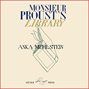Monsieur Proust's Library Audiobook
