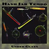 Under Glass by Hash Jar Tempo (1999-05-03)