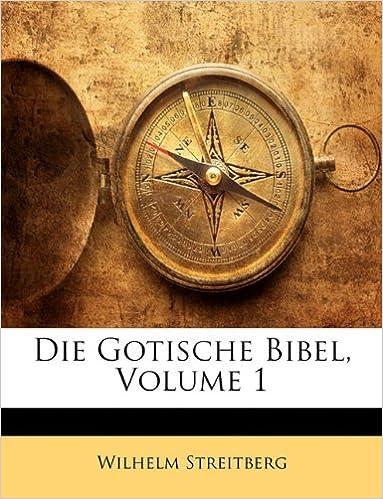 Ilmainen ranskalainen äänikirjojen lataus Die Gotische Bibel, Volume 1 (German Edition) 1142277798 PDF PDB CHM