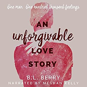 An Unforgivable Love Story Audiobook