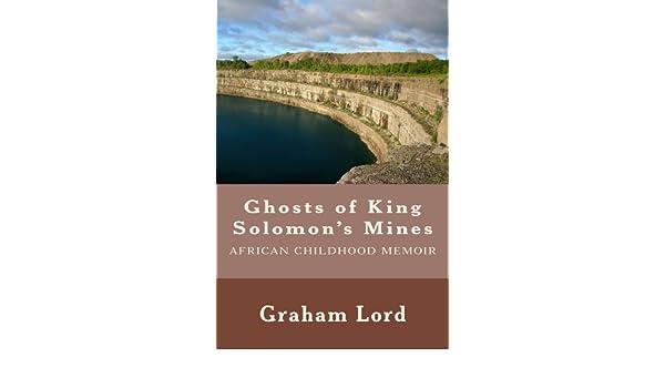 Ghosts of King Solomons Mines: African Childhood Memoir