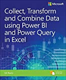 #5: Collect, Combine, and Transform Data Using Power Query in Excel and Power (Business Skills)