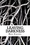 Leaving Darkness, Ben Zajdel, 1475038623
