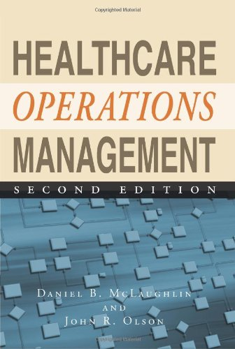 1567934447 - Healthcare Operations Management, Second Edition