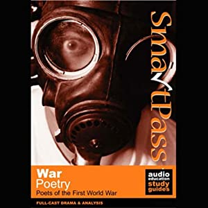 SmartPass Audio Education Study Guide to War Poetry (Dramatised) Audiobook