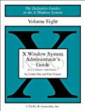 X Window System Administrator's Guide, Linda Mui and Eric Pearce, 0937175838