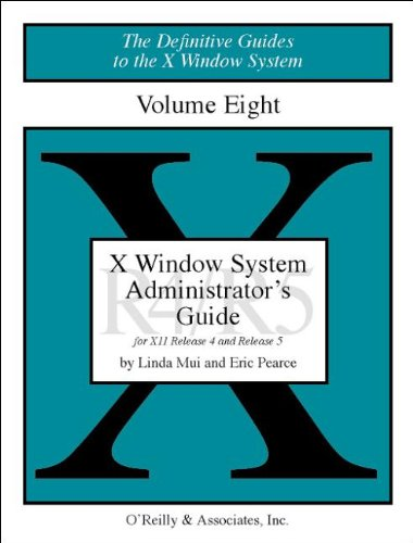 008: X Windows System Administrator's Guide, Vol 8 (Definitive Guides to the X Window System)