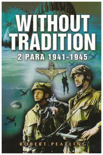 Without Tradition: 2 Para - 1941-1945 ebook