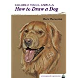 Colored Pencil Animals - How to Draw a Dog
