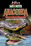 Killer Instincts - Anaconda: Giant Snake of the Amazon by Madacy Records
