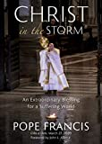 Christ in the Storm: An Extraordinary Blessing for
