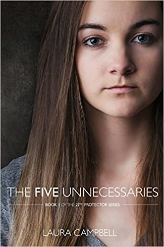 The Five Unnecessaries: Book 1 of the 27th Protector Series