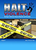 img - for Halt The Violence: Readings in Workplace Violence Education and Prevention book / textbook / text book