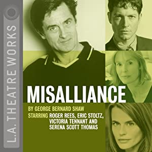 Misalliance Performance