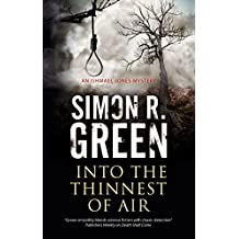 Into the Thinnest of Air: A paranormal country house murder mystery