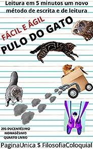 PULO DO GATO : FÁCIL E ÁGIL