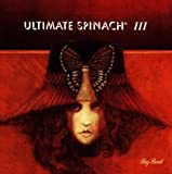 Ultimate Spinach III by Ultimate Spinach (0100-01-01)