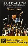 """Afficher """"Guilhem d'Ussel n° 7<br /> Rome, 1202"""""""