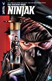 img - for Ninjak Volume 2: The Shadow Wars (Ninjak: the Shadow Wars) book / textbook / text book