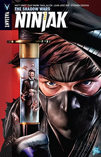 Ninjak Volume 2: The Shadow Wars (Ninjak: The Shadow Wars)