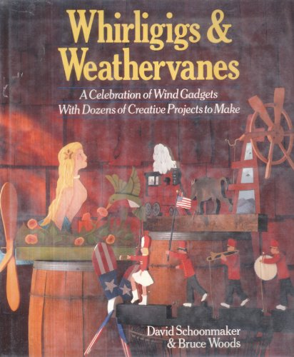Review Whirligigs and Weather Vanes: