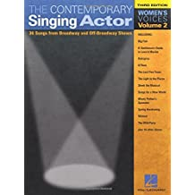 The Contemporary Singing Actor - Volume 2, Third Edition: Women's Voices