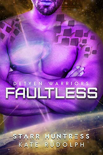 Faultless (Detyen Warriors Book 4)