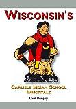 Wisconsin's Carlisle Indian School Immortals, Tom Benjey, 1936161214
