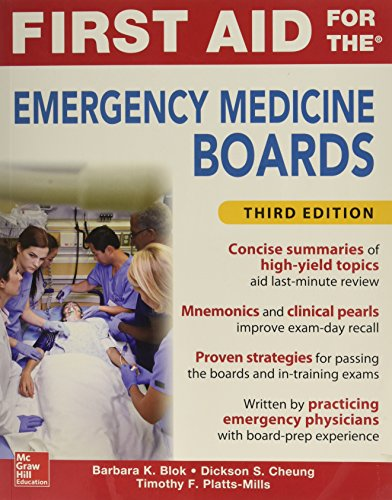 - First Aid for the Emergency Medicine Boards Third Edition