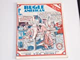 Bugle American Magazine July 14, 1976 Bicentennial Special Issue Vol. 7 #23 (252) Liberty Our Once Luminous Muse on the Skids? Milwaukee Underground Newspaper