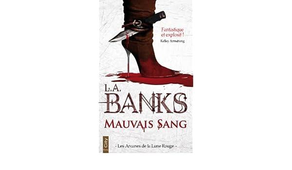 Mauvais Sang (City poche) (French Edition)