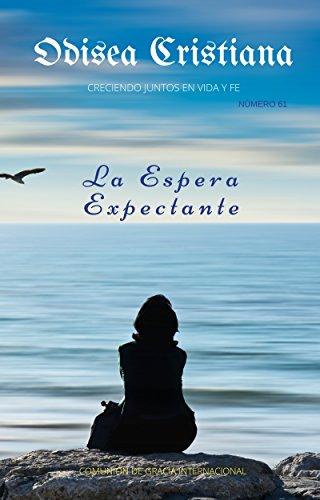 La Espera Expectante: Odisea Cristiana No. 61 (Spanish ...