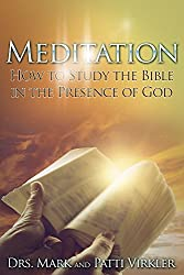 Meditation: How to Study the Bible in the Presence of God
