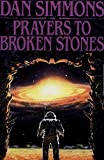 Prayers to Broken Stones: A Novel