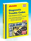 img - for Diagnostic Trouble Codes: Asian and European Vehicles, 1992-2002 (Autodata Import Diagnostic Trouble Code Manual) book / textbook / text book