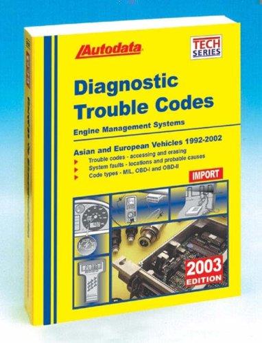 2003 Import Diagnostic Trouble Code Manual 99-02 (Autodata Import Diagnostic Trouble Code Manual)
