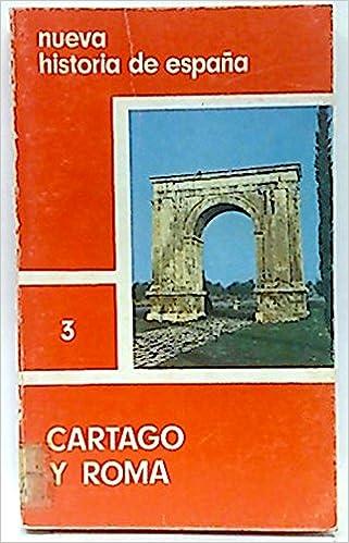 Nueva Historia de España. 3. Cartago y Roma: Amazon.es: Avilés ...