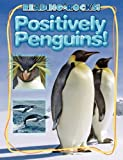 Positively Penguins!, Kathryn Stevens, 1602531021