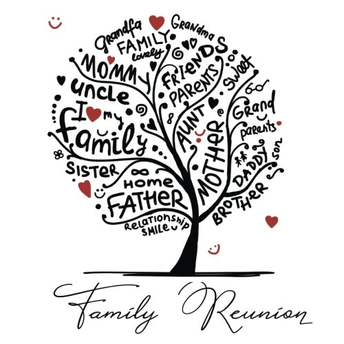 Family Reunion: Guest Books For Parties (Lines For Names & Addresses, Blank Space For Advice & Comments)(Funny Unique Guest Books)(V3)