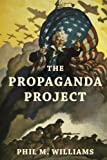 img - for The Propaganda Project book / textbook / text book