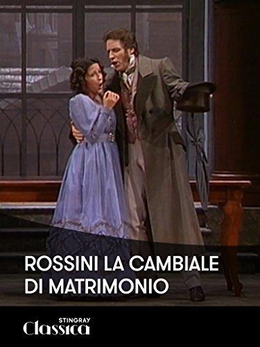 Rossini - La Cambiale di Matrimonio
