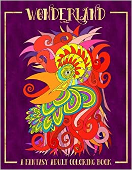 wonderland a fantasy adult coloring book coloring books for grown ups - Coloring Books For Grown Ups