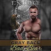 Gray Back Bad Bear   T. S. Joyce