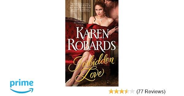 Forbidden Love: Karen Robards: 9781451649772: Amazon com: Books