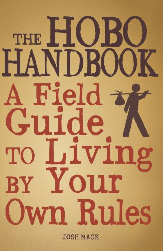 the-hobo-handbook-a-field-guide-to-living-by-your-own-rules