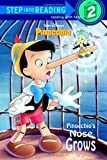 Pinocchio's Nose Grows (Disney Pinocchio) (Step Into Reading: (Early Paperback))