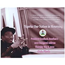 The 2010 Inaugural Address of President Goodluck Ebele Jonathan of Nigeria