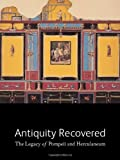 Antiquity Recovered, Victoria C. Gardner Coates, 0892368721